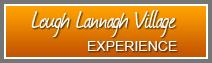 Lough Lannagh Village Experience